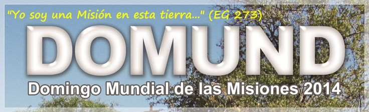 DOMUND 2014 - Obras Misionales Pontificias en Venezuela