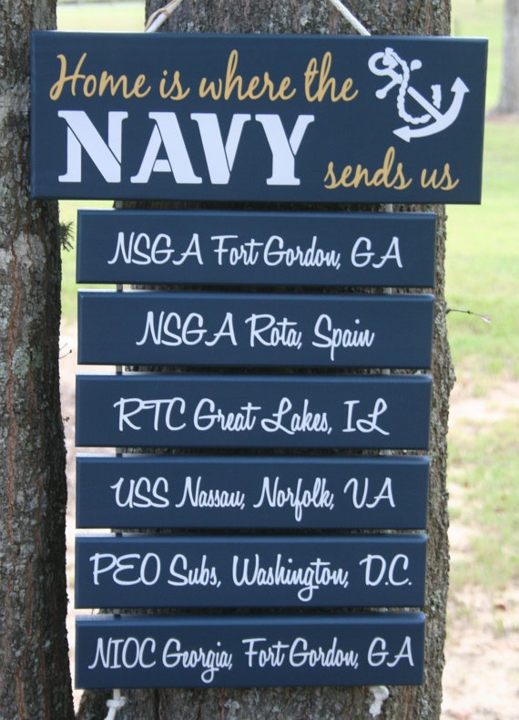 """""""Home is Where the Navy Sends Us""""  by krcustomwoodcrafts,   (Also Army, Coast Guard, Marines, Air Force)"""