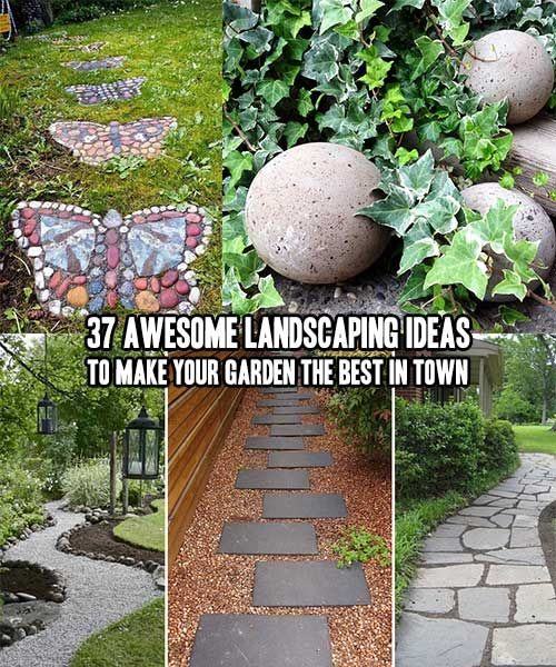 37 Awesome Landscaping Ideas To Make Your Garden The Best
