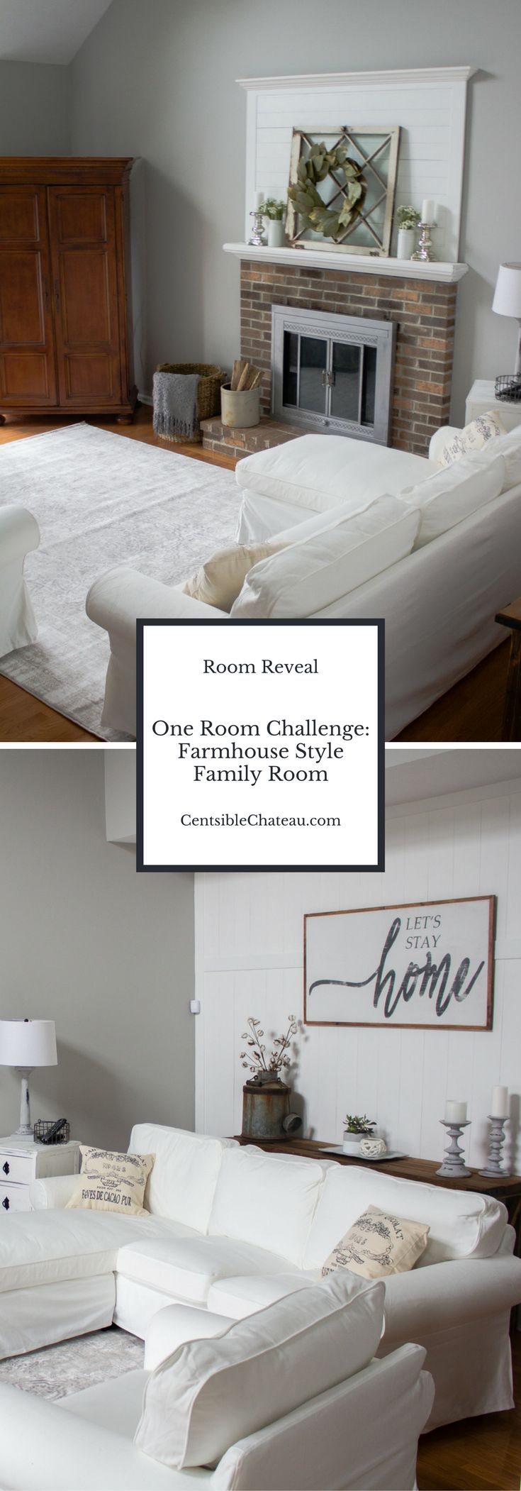 In our One Room Challenge we created our dream farmhouse style family room while staying in our small budget. Click to learn more about the wood wall, furnishings, chalk paint projects, decor sources and custom wood sign. www.centsiblechateau.com