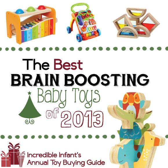 The Best Brain Boosting Baby Toys of 2013! #baby #toys #christmas