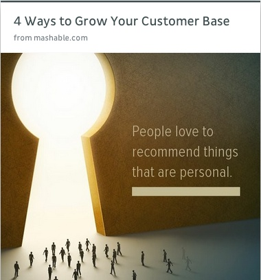 4 ways to grow your customer base from @Mashable