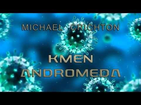 MICHAEL CRICHTON. KMEN ANDROMEDA. AUDIOKNIHA