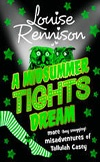A Midsummer Tights Dream | Louise Rennison