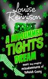 A Midsummer Tights Dream   Louise Rennison