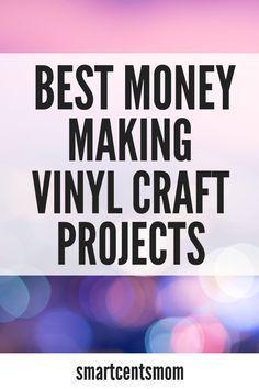Verdienen Sie Geld mit Cricut Vinyl-Projekten! Einfaches Basteln zum Verkaufen mit Ihrem Cricut …   – Cricut