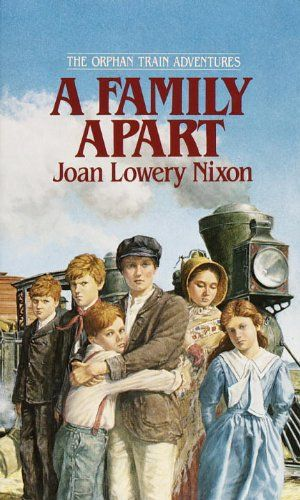 A Family Apart (Orphan Train Adventures) by Joan Lowery Nixon  Book Level: 5.4/820L AR Points: 7.0 Pages: 176 $6.99