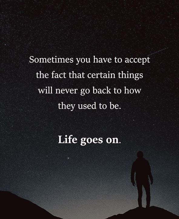 Sometimes you have to accept the fact..