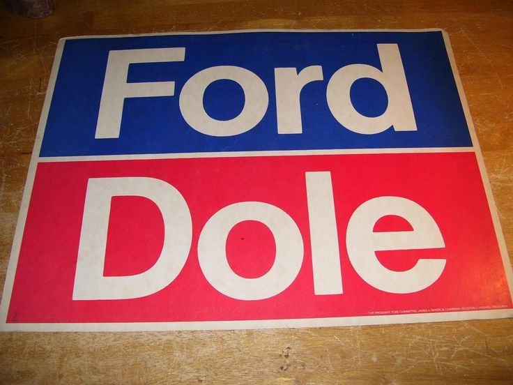 $35.....1976 FORD DOLE Presidential Election Campaign Sign James A. Baker III   #1831689291