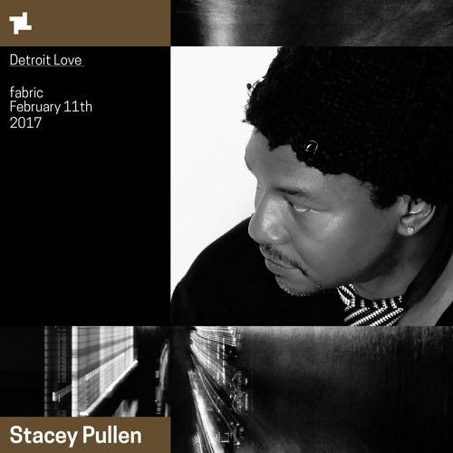 Stacey Pullen fabric x Detroit Love Promo Mix de fabric en SoundCloud
