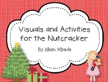 Visuals and Activities for the Nutcracker--lots of fun activities to learn about Tchaikovsky's Nutcracker and practice musical concepts!