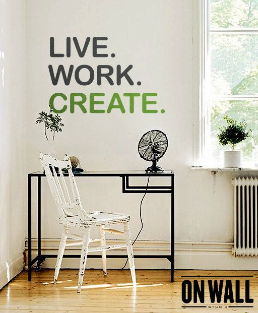 Live Work Create   Quote Wall Decal   Vinyl Wall Quote Sticker   Home Office  Wall Decor