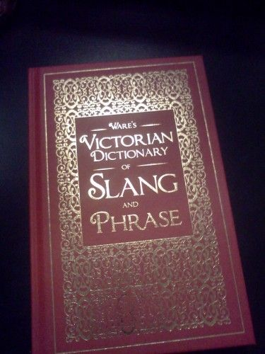 Free Ebook/scan of a dictionary of victorian slang