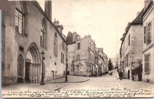 77-PROVINS-grand-hotel-dieu-et-rue-st-thibaut