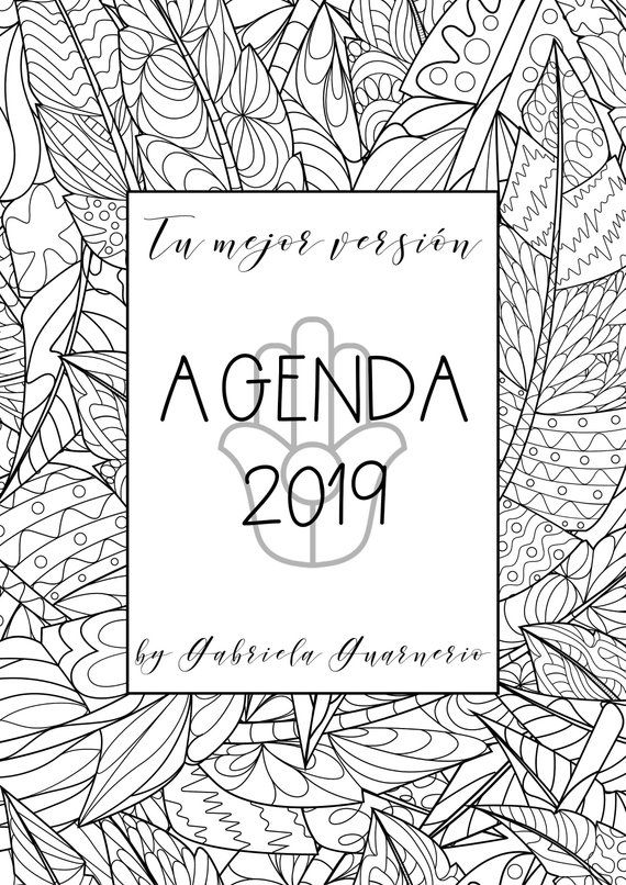 Calendario Agenda 2020 Para Imprimir.Agenda 2019 Con Mandalas Para Colorear Y Consignas De