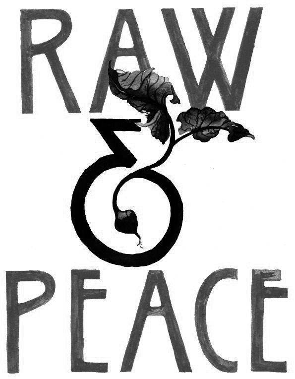 Raw and Peace
