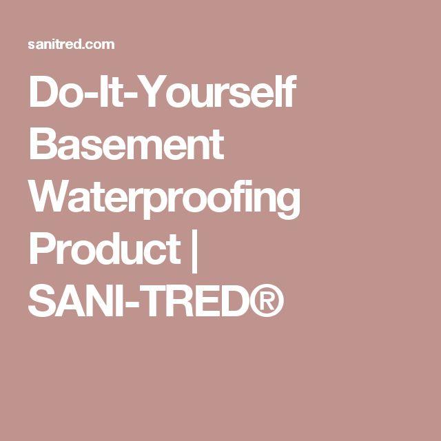 Best 25+ Basement Waterproofing Ideas On Pinterest