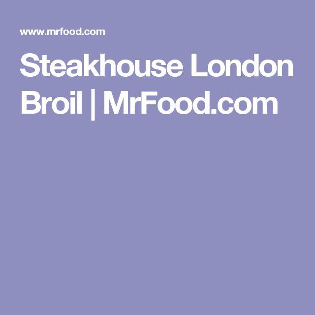 Steakhouse London Broil | MrFood.com