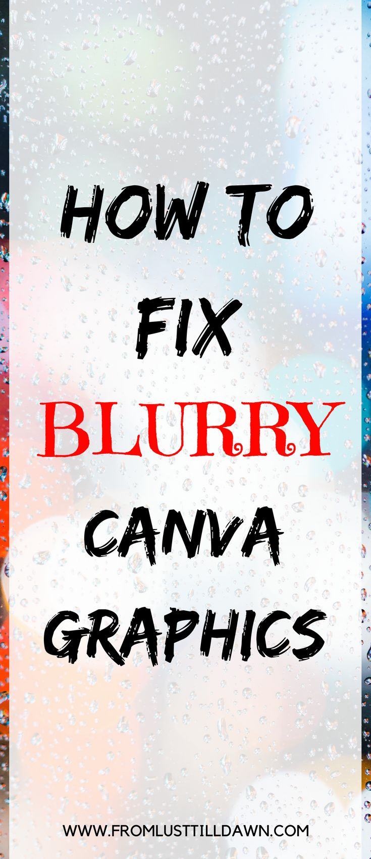 Do you have blurry Canva graphics? How annoying are they?! Here's a quick and easy way to get them crisp and clear. | Pin for later! | #canva #graphicdesign #blogging