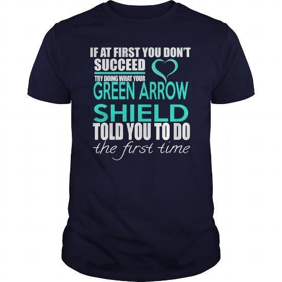 GREEN ARROW SHIELD - IF YOU #sunfrogshirt