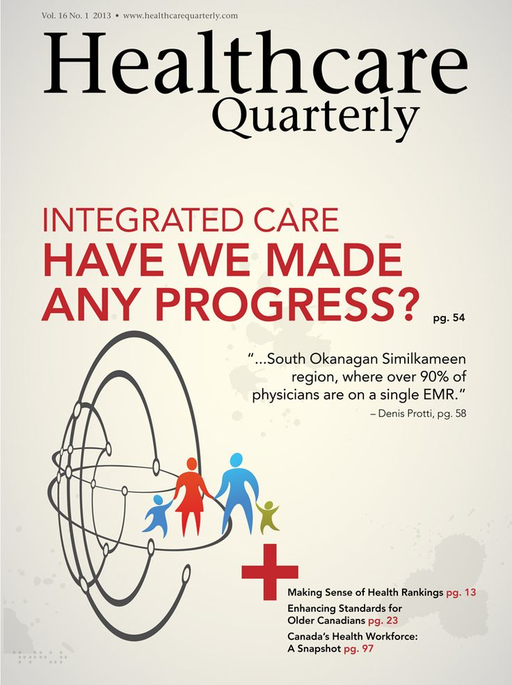 Healthcare Quarterly, Volume 16, Number 1, 2013