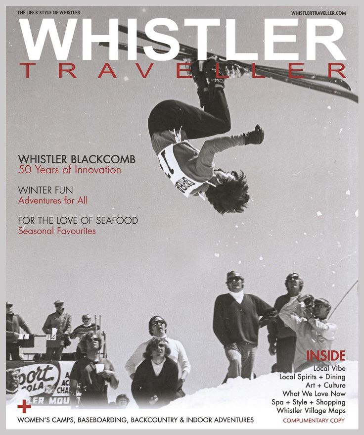 Winter/Spring 2016 issue of Whistler Traveller.