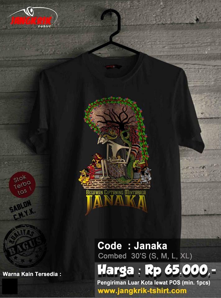Kaos Janaka ~Janaka adalah nama lain dari Arjuna. Salah satu tokoh pewayangan yang merupakan salah satu dari pandawa lima.