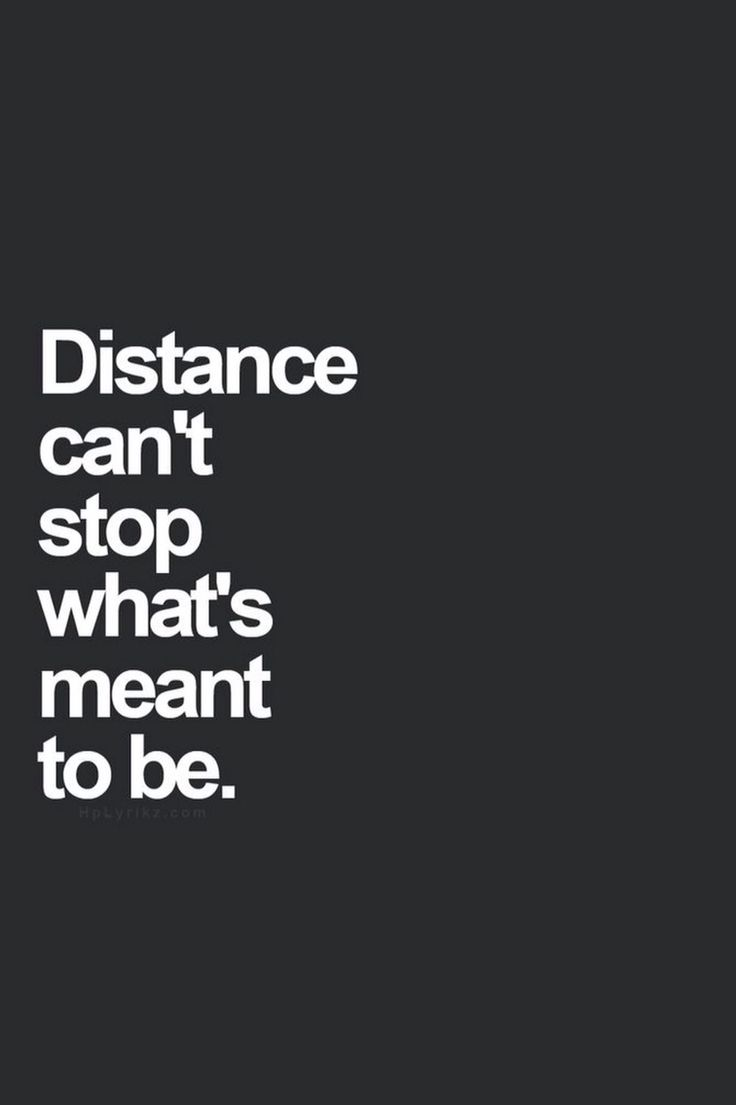 Inspirational Love Quotes For Long Distance Relationships 7 Best Quotes Images On Pinterest  Quotes Quotes Favorite Quotes