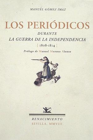 Los periódicos durante la Guerra de la Independencia