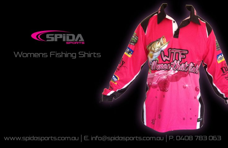 Your turn ladies. Got a tournament coming up? Get your customised sublimated fishing shirts through us and be the best looking out there http://www.spidasports.com.au/sublimated-fishing-shirts/