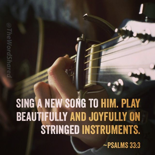 Sing A New Song To Him All About God Pinterest Psalms Songs