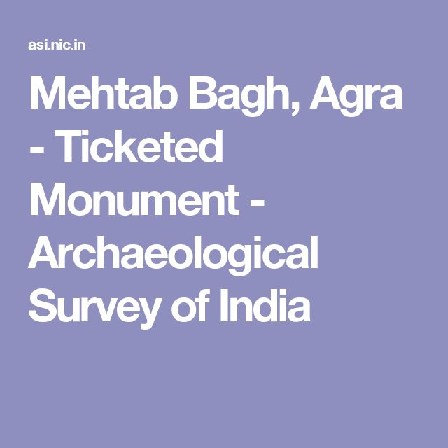 Mehtab Bagh, Agra - Ticketed Monument - Archaeological Survey of India
