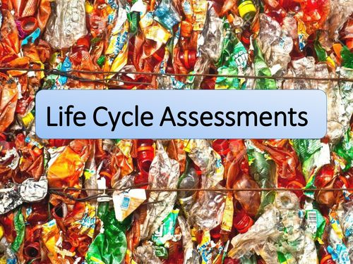 New GCSE AQA Chemistry Life Cycle Assessment Lesson