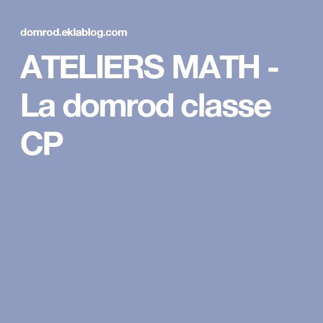 ATELIERS MATH - La domrod classe CP
