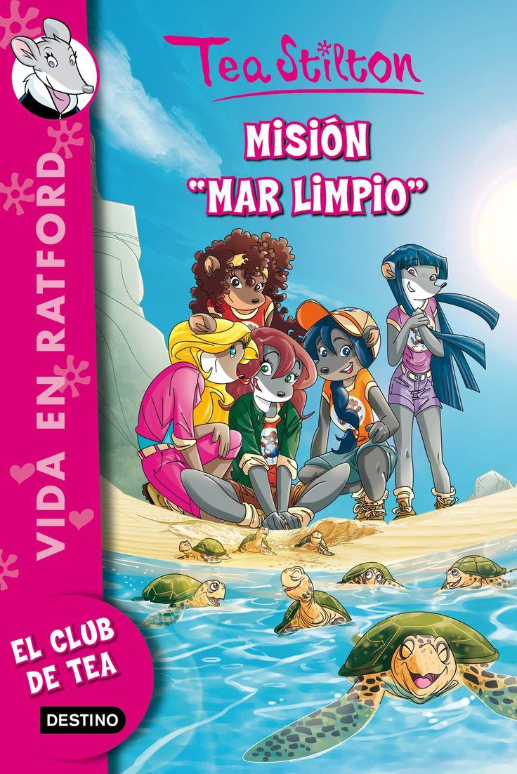 Misión Mar limpio, de Tea Stilton - Editorial: Destino - Signatura: I STI mis - Código de barras: 3313579