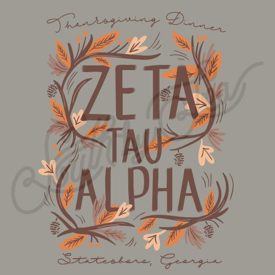 Sorority Social Zeta Tau Alpha Fall Leave Thanksgiving Dinner South By Sea