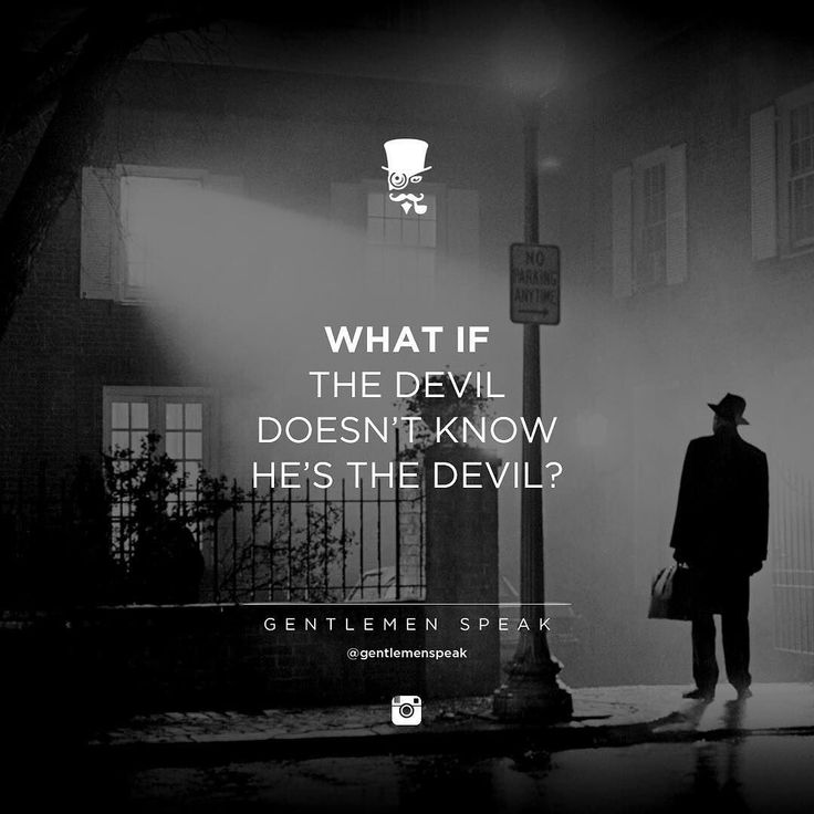 #gentlemenspeak #gentlemen #quotes #follow #devil #doesntknow #blackandwhite #night #streetlamp #life #whatif