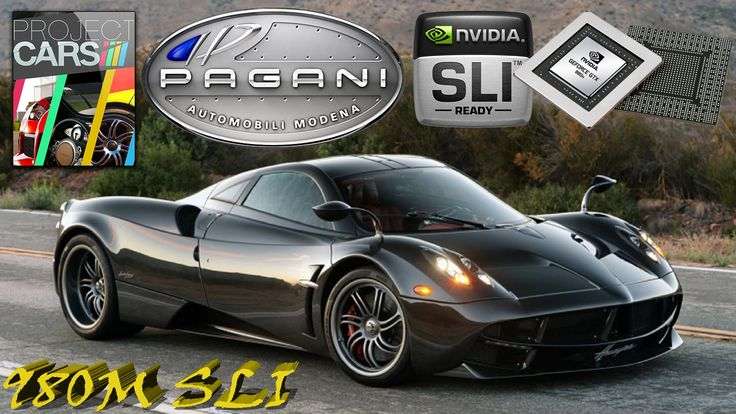 PROJECT CARS PC | 980 M SLI BENCHMARK | *** PAGANI HUARYA *** | SUPERCAR...