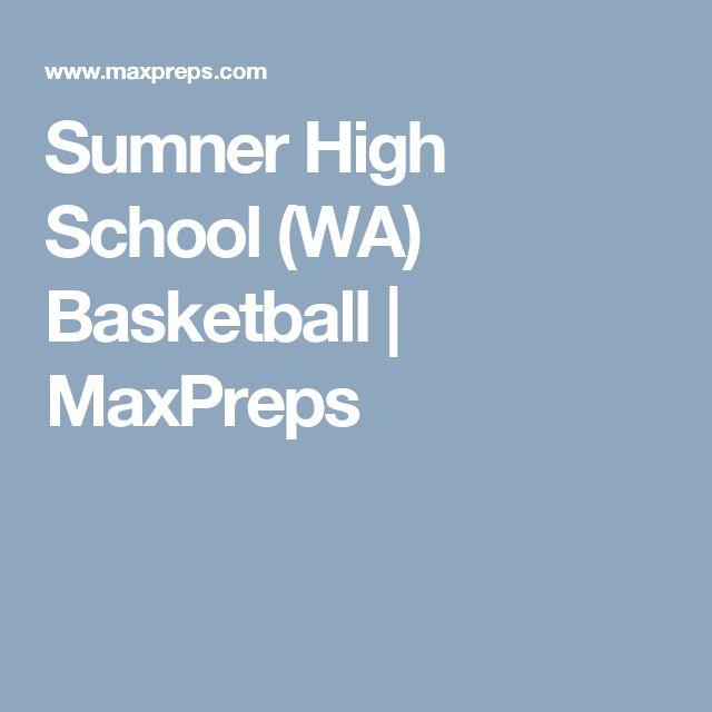 Sumner High School (WA) Basketball | MaxPreps
