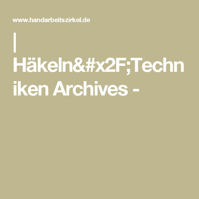 | Häkeln/Techniken Archives -