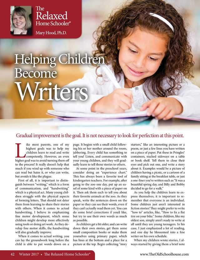 Helping Children Become Writers By: Mary Hood, Ph.D---The Old Schoolhouse Magazine - Winter 2017 - Page 42-43