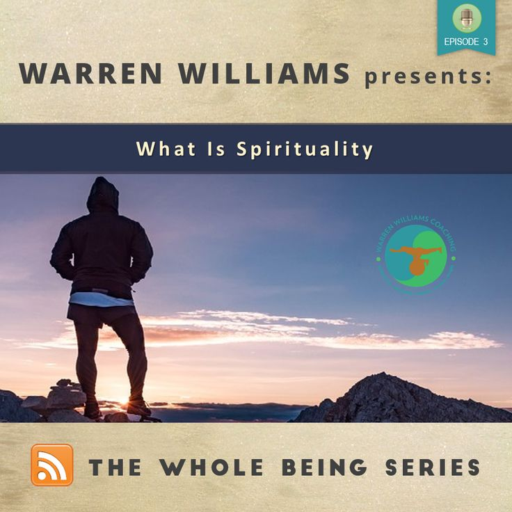 For many, the term spiritual means someone who is enlightened, old and wise, a good kindhearted open being! Listen to the podcast here:  http://warrenwilliamscoaching.com/563-2/