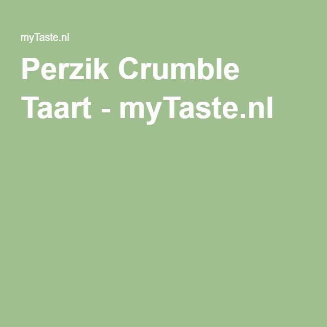 Perzik Crumble Taart - myTaste.nl