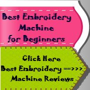 Best Embroidery Machine For Beginners | Embroidery Machine Reviews - Embroidering Machine Hq