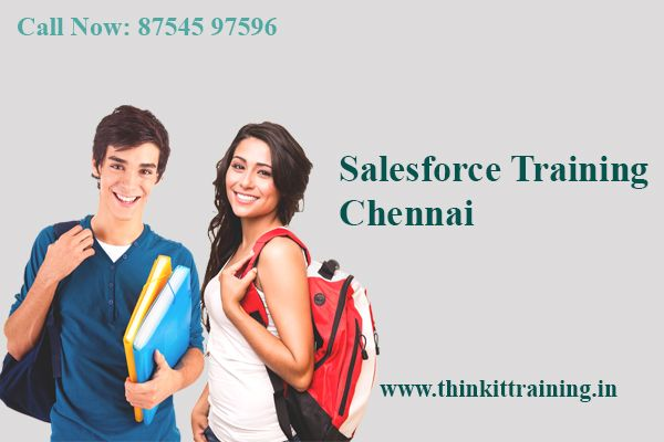 we offers salesforce training chennai with job palcement and certification are provided in our institute http://www.thinkittraining.in/salesforce