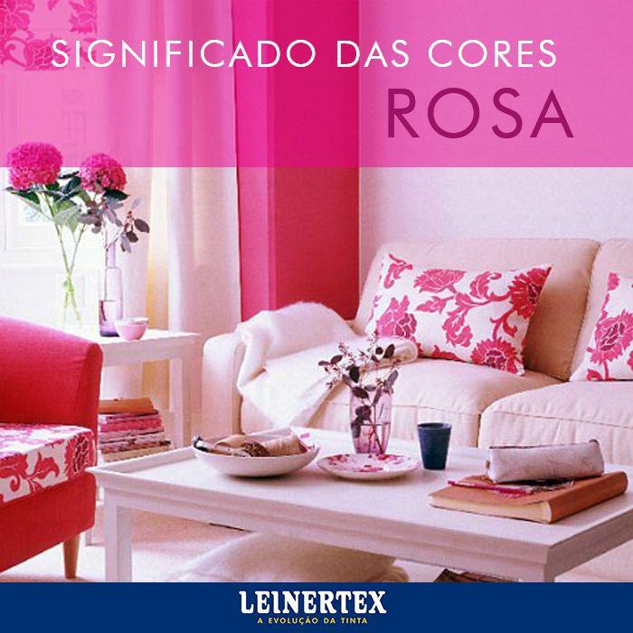 Cor-de-rosa significa romantismo, ternura, ingenuidade e está culturalmente associada ao universo feminino. Aliás, outras características como beleza, suavidade, pureza, fragilidade e delicadeza manifestadas pela cor rosa, geralmente, são também atribuídas às mulheres.