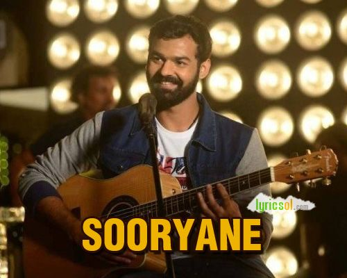 Sooryane Lyrics: Sooryane Song from Aadhi is sung by Najim Arshad and composed by Anil Johnson, featuring Pranav Mohanlal. Song: Suryane Movie: Aadhi (2018) Singer(s): Najim Arshad Music : Anil Johnson Lyricist(s): Santhosh Varma Starring: Pranav Mohanlal Director : Jeethu Joseph Music Label :
