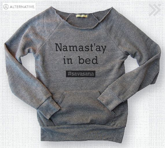 Namast'ay in bed savasana Funny Off-Shoulder by everfitte on Etsy