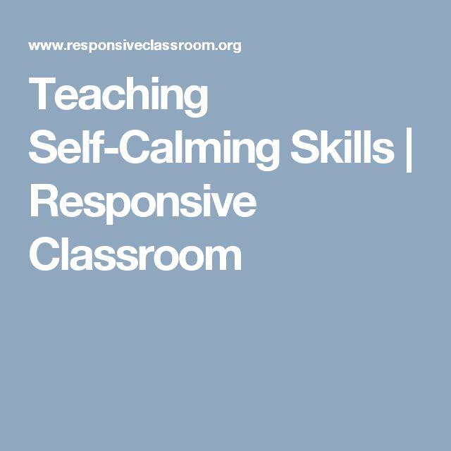 Teaching Self-Calming Skills   Responsive Classroom