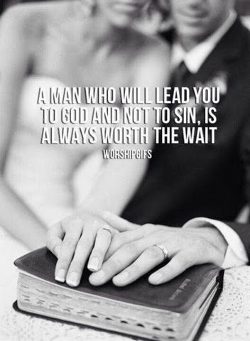 A man who will lead you to God and not to sin, is always worth the wait...More at http://quote-cp.tumblr.com